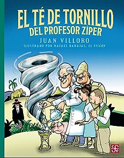 El té de tornillo del profesor Zíper (A la Orilla del Viento) (Spanish