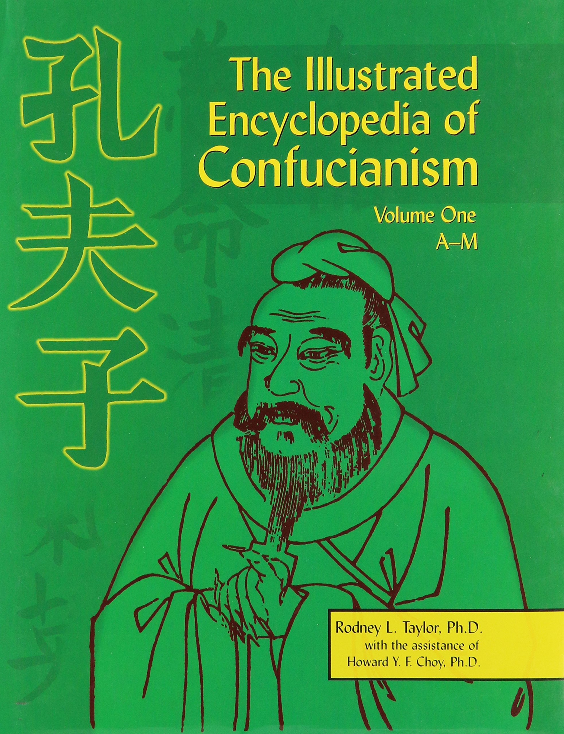 The Illustrated Encyclopedia of Confucianism, Vol. 2: N-Z