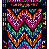 Guatemala Rainbow 2019 Calendar