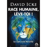 Race humaine, lève-toi !: Le lion s'est réveillé