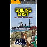 Sailing East (Arturo Sandus Book 5)