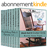 Amish Knit & Crochet Circle: Smicksburg Tales 5 (Complete Series, Episodes 1-8) (English Edition)