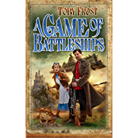 A Game of Battleships (Space Captain Smith Book 4)