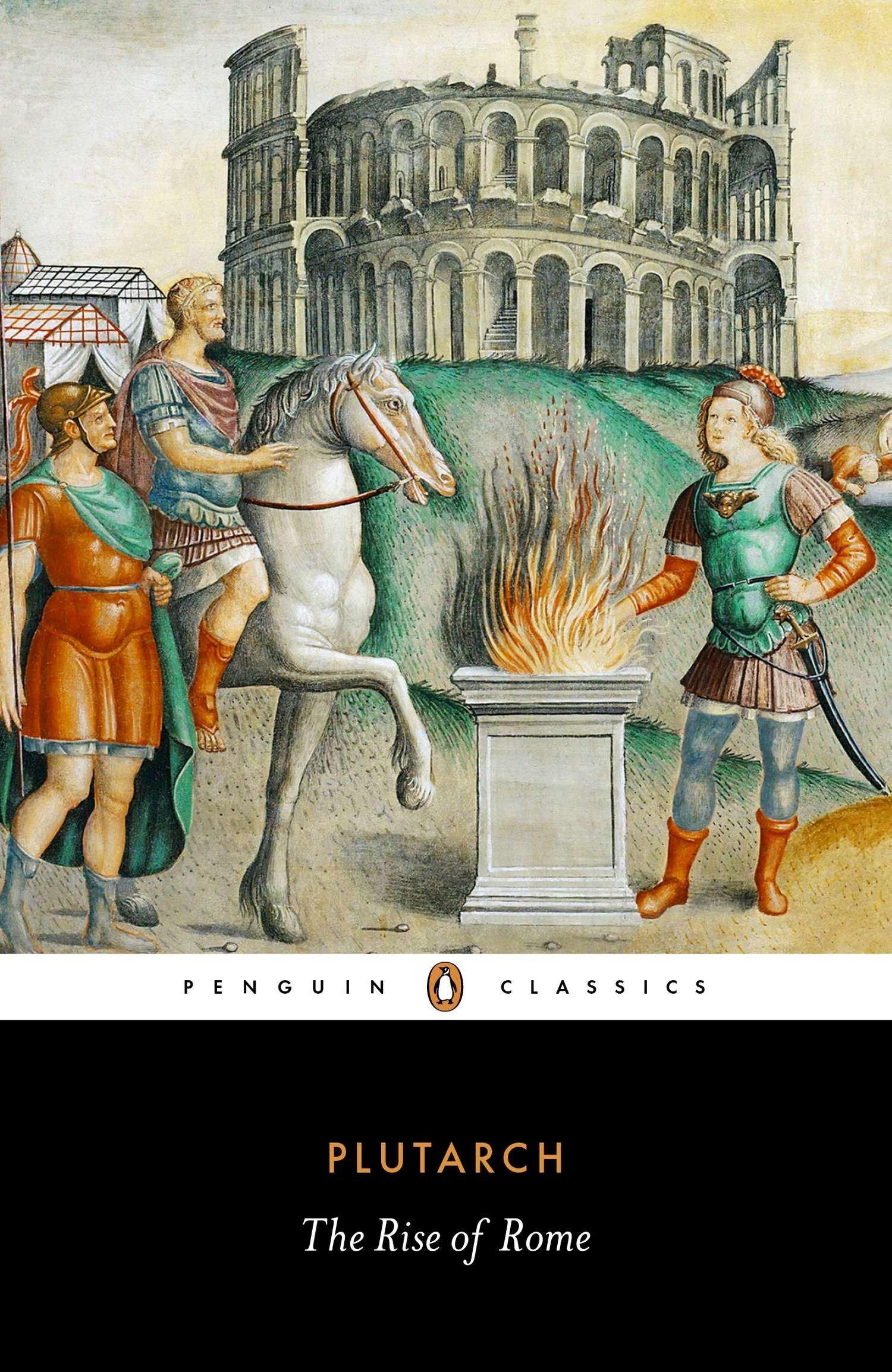 The Rise Of Rome  Penguin Classics