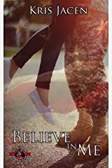 Believe in Me (Special Forces: Operation Alpha) Kindle Edition