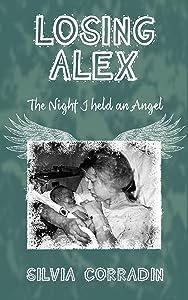 Losing Alex: The Night I Held an Angel