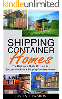 Amazoncom Shipping Container Homes The Ultimate Guide to