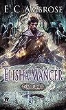 Elisha Mancer (The Dark Apostle)