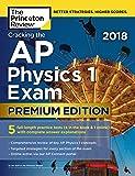 Cracking the AP Physics 1 Exam 2018, Premium