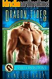 Dragon Tides: A Shifters in Love Fun & Flirty Romance (Dragon Island Hideaway Book 1)