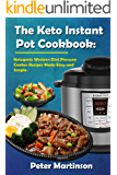 Keto Instant Pot Cookbook: Western Ketogenic Diet Cookery Book - Step By Step INSTANT Pot Keto Instructions. Keto Meal in under 30 minutes