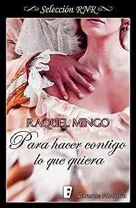Para hacer contigo lo que quiera (El club de los seductores 1) (Spanish
