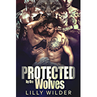 Protected by the Wolves: Paranormal Biker Reverse Harem Romance (English Edition)