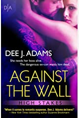 Against The Wall (High Stakes Book 1)