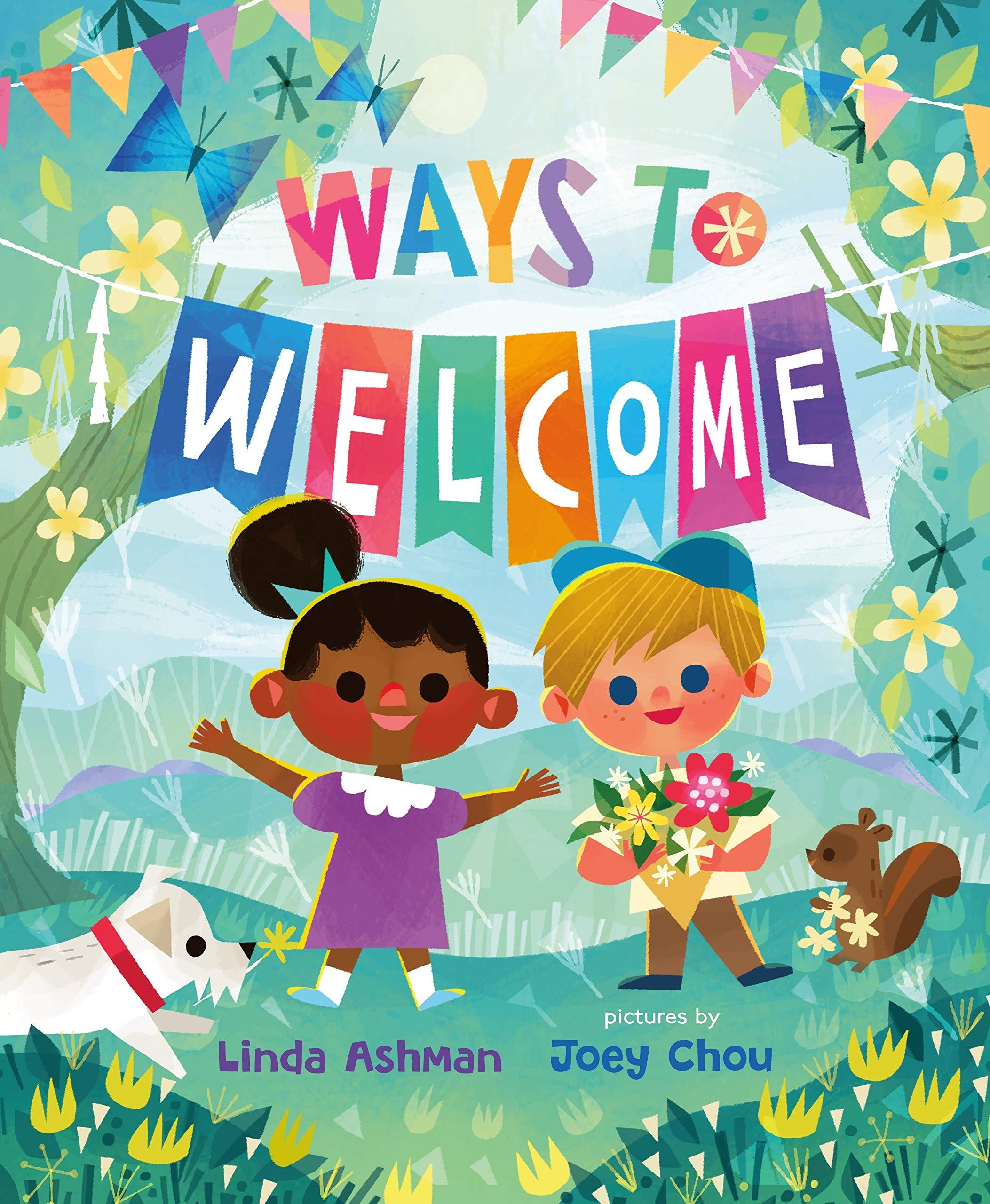 Ways to Welcome: Ashman, Linda, Chou, Joey: 9780374313180: Amazon.com: Books
