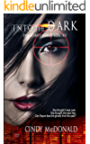 Into the Dark (First Force Book 3)