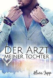 Der Arzt meiner Tochter (Die Bakers 1) (German Edition)