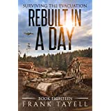 Surviving the Evacuation, Book 18: Rebuilt in a Day