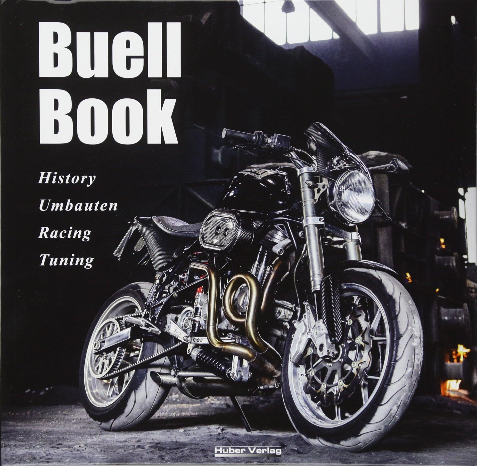 Buell Book  History Umbauten Racing Tuning