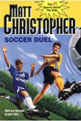 Soccer Duel: There are two sides to every story... (Matt Christopher Sports Classics) Kindle Edition