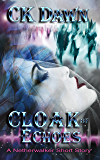 Cloak of Echoes: A Netherwalker Short Story