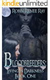 Bloodbreeders: Living in Darkness