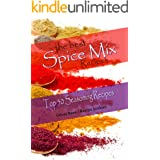 The Best Spice Mix Recipes - Top 50 Seasoning Recipes (Spice Mixes)