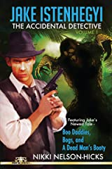 Jake Istenhegyi: The Accidental Detective, Vol. 1 Kindle Edition