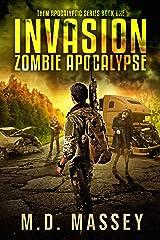 Invasion: Zombie Apocalypse (THEM Post-Apocalyptic Series Book 1) Kindle Edition