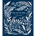 This Life of Mine: A Legacy Journal
