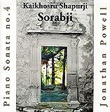 Sorabji: Piano Sonata No. 4
