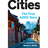 Cities: The First 6,000 Years (English Edition)