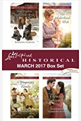 Love Inspired Historical March 2017 Box Set: An Anthology Kindle Edition