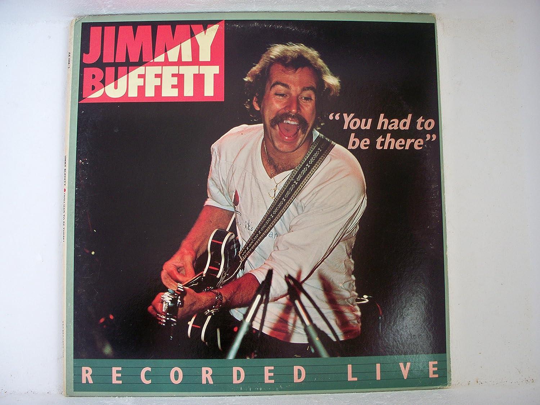 Jimmy Buffett - Jimmy Buffett- \'You had to be there\