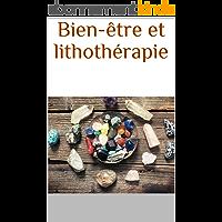 Bien-être et lithothérapie