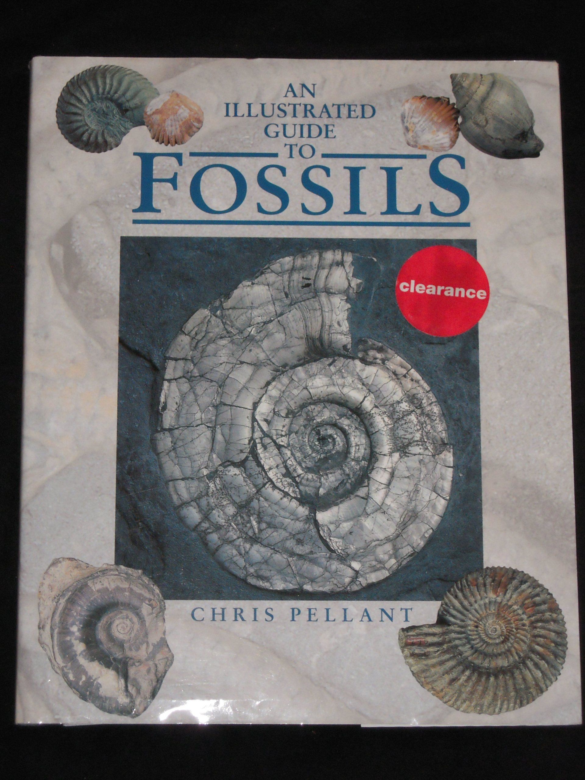 An Illustrated Guide To Fossils Chris Pellant 9781850284055 Amazon Books