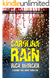 Carolina Rain (Manny Williams Series Book 5)