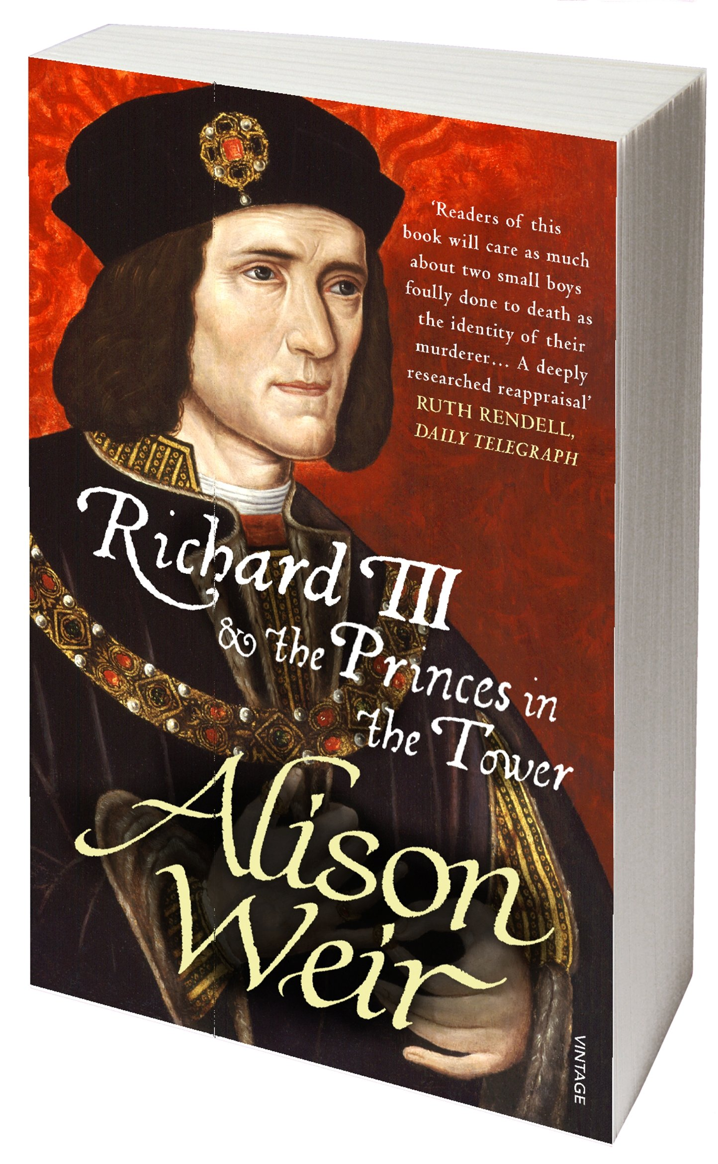 Richard Iii And The Princes In The Tower: Amazon: Alison Weir:  9781784700041: Books