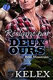 Réclamé par Deux Ours (Bear Mountain t. 2) (French Edition)