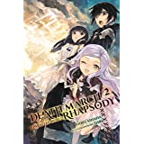 Death March to the Parallel World Rhapsody, Vol. 2 (light novel) (Death March to the Parallel World Rhapsody (light novel)) (