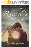 Rachel's Blessing (Love in South Africa Book 1)