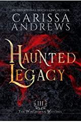 Haunted Legacy: A Supernatural Ghost Series (The Windhaven Witches Book 3) Kindle Edition