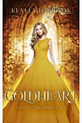 Goldheart: A Retelling of Rumpelstiltskin (The Andari Chronicles Book 2) Kindle Edition