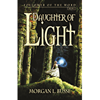 Daughter of Light (Follower of the Word Book 1)