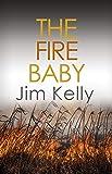 The Fire Baby (Dryden Mysteries #2): Secrets and murder flourish in Cambridgeshire