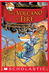 Geronimo Stilton and the Kingdom of Fantasy #5: The Volcano of Fire Kindle Edition