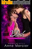 Blush: A ROCKSTAR ROMANCE