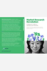 The Market Research Revolution (NMSBA Book 5) Kindle Edition