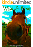 Wild and Free (The Honeywells of Kentucky Book 5)