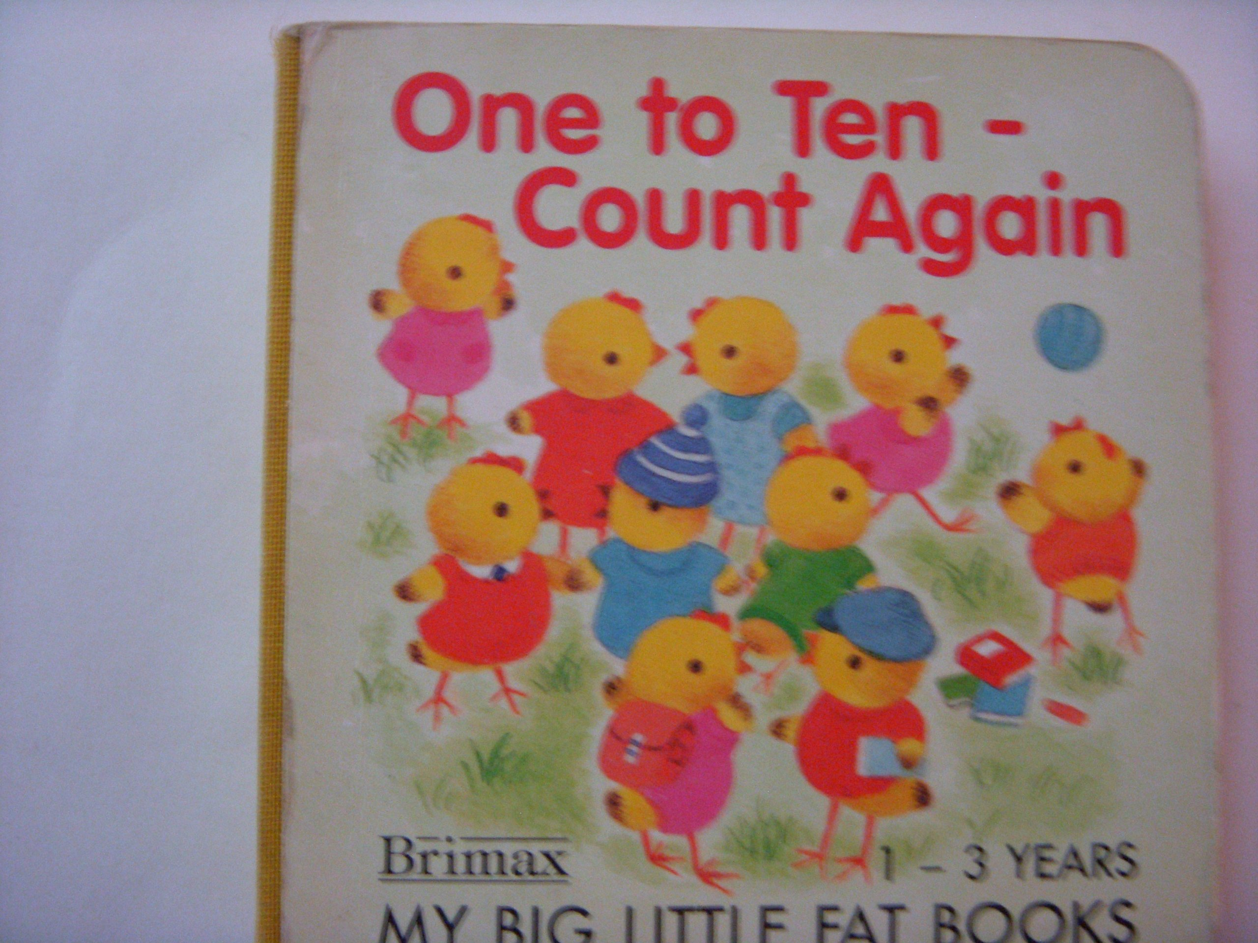 One to Ten (My Big Little Fat Books)